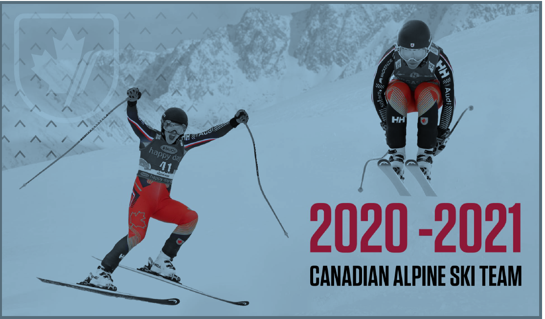ALPINE CANADA IS EXCITED TO ANNOUNCE THE 2020-21 CANADIAN ALPINE SKI TEAM